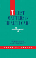 Trust Matters in Health Care