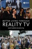 Better Living through Reality TV