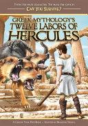 Greek Mythology s Twelve Labors of Hercules