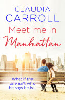 Meet Me In Manhattan : warm, witty feel-good story. he's the...