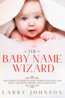 The Baby Name Wizard Baby? Choosing A Name For A Baby
