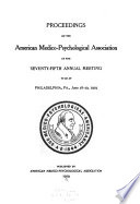 Proceedings of the American Medico Psychological Association     Annual Meeting Book PDF