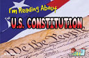 I m Reading about the U S  Constitution