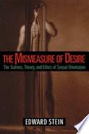 The Mismeasure of Desire