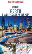 Insight Guides Explore Perth & West Coast Australia (Travel Guide eBook)