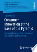 Consumer Innovation At The Base Of The Pyramid