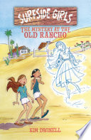 Surfside Girls Book Two The Mystery At The Old Rancho