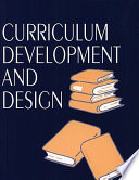 Curriculum Development And Design book