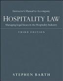 Instructor's Manual to Accompany Hospitality Law