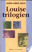 Louise-trilogien