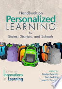 Handbook on Personalized Learning for States  Districts  and Schools
