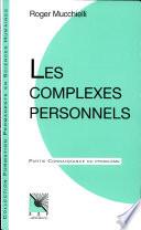 illustration Les complexes personnels, connaissance du problème, applications pratiques