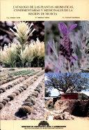 Catalogo de las plantas aromaticas, condimentarias y medicinales de la region de Murcia