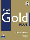 FCE Gold Plus. Coursebook