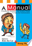 A Manual of Guidelines  Quotations  and Versatile Phrases for Basic Oral Communication