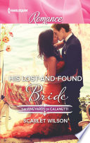 His Lost-And-Found Bride : when the discovery of an ancient fresco brings...