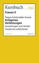 Antigones Verletzungen