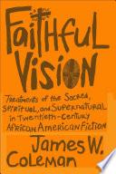 Faithful Vision