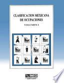 Clasificaci  n mexicana de ocupaciones  Volumen I