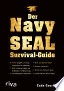 Der Navy SEAL Survival Guide