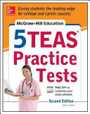 McGraw Hill Education 5 TEAS Practice Tests  2nd Edition