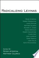 Radicalizing Levinas