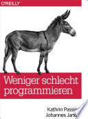 Weniger schlecht programmieren