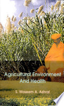Agricultural Environment and Health Pradesh And Uttaranchal States Of India