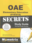 Oae Elementary Education  018 019  Secrets Study Guide  Oae Test Review for the Ohio Assessments for Educators