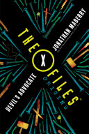The X-Files Origins: Devil's Advocate Dark Thriller To Find Out Why Millions Of