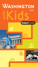 Fodor s Family Washington D C  with Kids