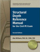 Structural Depth Reference Manual for the Civil PE Exam