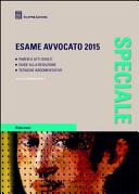 Esame avvocato 2015  Pareri e atti svolti  Guide alla redazione  Tecniche argomentative