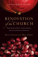 Renovation of the Church Of How God Took Their Thriving Consumer Oriented Church