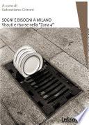 Sogni e bisogni a Milano