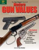 The Gun Digest Book of Modern Gun Values