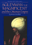 Süleyman the Magnificent and the Ottoman Empire
