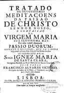 Book Tratado de devotissimas meditaçoens da paixao de Christo ... e compaixao da Virgem Maria ... por esta razao chamado passio duorum
