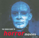 The Rough Guide to Horror Movies Guide To The World S Most Terrifying