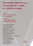 El Pr Stamo Hipotecario Y El Mercado Del Cr Dito En La Uni N Europea