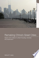Remaking China s Great Cities