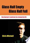 Glass Half Empty  Glass Half Full