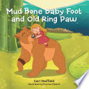 Mud Bone Baby Foot and Old Ring Paw