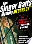 The Singer Batts Mystery MEGAPACK