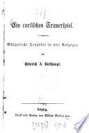 Ein corsisches Trauerspiel