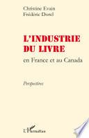 L industrie du livre en France et au Canada