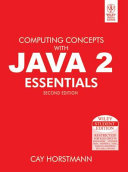 Computing Concepts With Java 2 Essentials 2nd Ed