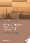 Divergent Pathways Turkey And The European Union