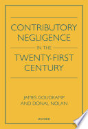 Contributory Negligence In The Twenty First Century