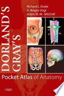 Dorland s Gray s Pocket Atlas of Anatomy
